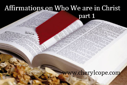 affirmations on who we are in Christ part 2