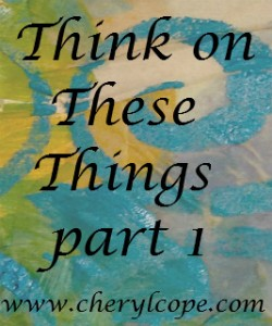 think on these things part 1