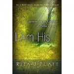 I Am His by Rita Platt