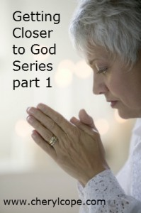 getting closer to God series part 1