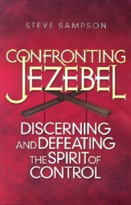 Confronting Jezebel by Steve Sampson 192x300 Book Review: Confronting Jezebel by Steve Sampson