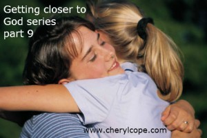 getting-closer-to-God-series-part-9-b