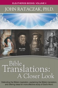 Author Interview, John Rataczak, Christian author, Christian books, Bible Translations, The Ramifications of our Salvation