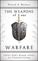 Book Review The Weapons of our Warfare by Patrick A Bucksot