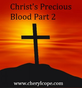 Chrsit's Precious Blood part 2