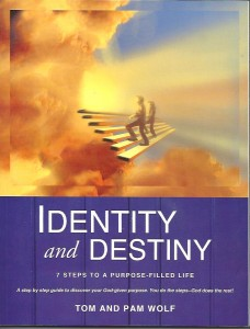 Book Review: Identity and Destiny by Tom and Pam Wolf