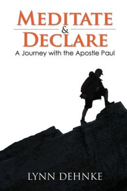 Book Review: Mediate and Declare by Lynn Dehnke, Book Review, Mediate and Declare, Lynn Dehnke, christian book review, christian book reviews,