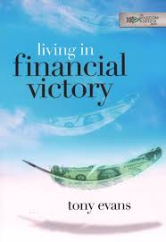book review- living in financial victory by tony evans