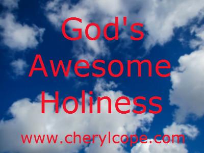 God's Awesome Holiness