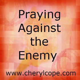 Praying Against the Enemy