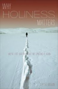 book-review-why-holiness-matters-by-tyler-braun-b