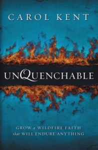Book Review: Unquenchable by Carol Kent