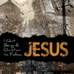 book-review-i-quit-being-a-christian-to-follow-jesus-by-alan-scott