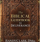 book-review-the-biblical-guidebook-to-deliverance-by-randy-clark-f