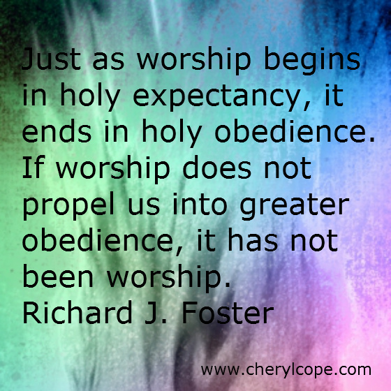 Worship Quotes Amazing Worship Quotes And Scriptures  Cheryl Cope