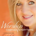 book-review-worship-changes-everything-by-darlene-zschech