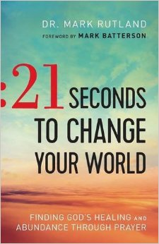 book-review- 21-seconds-to-change-your-world-by- mark-rutland